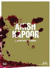 Cover of: Anish Kapoor Shooting Into The Corner