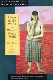 Cover of: Places in the World a Woman Could Walk (Graywolf Rediscovery)