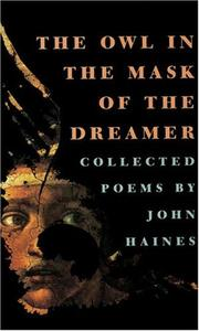 Cover of: owl in the mask of the dreamer | John Meade Haines