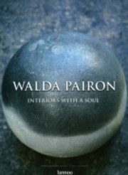 Cover of: Walda Pairon Interiors With A Soul