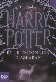 Cover of: Harry Potter Et le Prisonnier DAzkaban