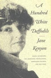Cover of: A Hundred White Daffodils: Essays, the Akhmatova Translations, Newspaper Columns, Notes, Interviews, and One Poem