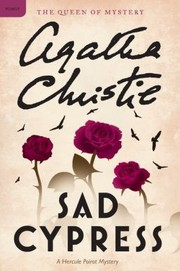 Cover of: Sad Cypress A Hercule Poirot Mystery