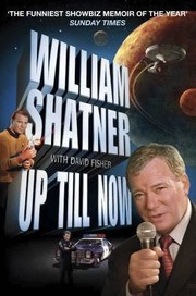 Cover of: Up Till Now The Autobiography