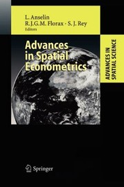 Cover of: Advances In Spatial Econometrics Methodology Tools And Applications With 83 Tables