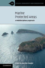 Cover of: Marine Protected Areas A Multidisciplinary Approach