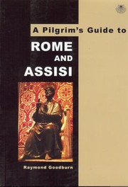Cover of: A Pilgrims Guide to Rome and Assisi