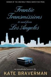 Cover of: Frantic Transmissions to and from Los Angeles