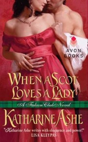 Cover of: When A Scot Loves A Lady