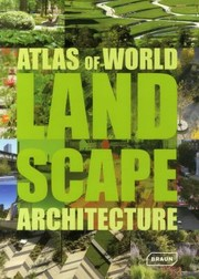 Cover of: Atlas of World Landscape Architecture