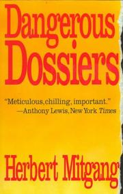 Cover of: Dangerous Dossiers: Exposing the Secret War Against America's Greatest Authors