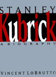 Cover of: Stanley Kubrick: a biography