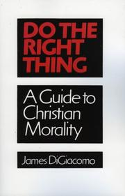 Cover of: Do the right thing | James DiGiacomo
