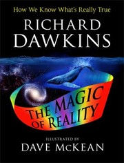 Cover of: The Magic of Reality: How We Know What's Really True