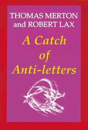 Cover of: A catch of anti-letters | Thomas Merton
