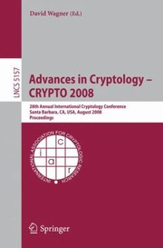 Cover of: Advances in Cryptology  Crypto 2008