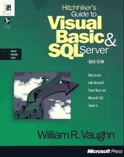 Hitchhiker's guide to Visual Basic and SQL Server by William R. Vaughn