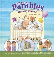 Cover of: Favorite Parables From The Bible Stories Jesus Told