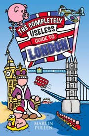 The Useless Guide to London