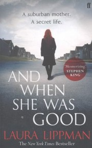 Cover of: And When She Was Good