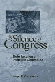 Cover of: The Silence Of Congress State Taxation Of Interstate Commerce