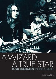 Cover of: A Wizard A True Star Todd Rundgren In The Studio