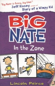 Cover of: Big Nate in the Zone