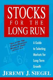 Stocks for the long run by Jeremy J. Siegel