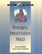 Cover of: Powerful presentation skills | Dennis Becker
