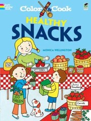 Cover of: Color  Cook Healthy Snacks