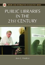 Cover of: Public Libraries In The 21st Century