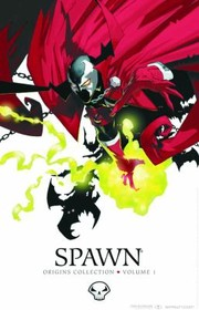 Cover of: Spawn Origins Collection Volume 1