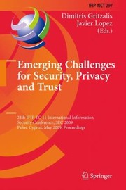 Cover of: Emerging Challenges for Security Privacy and Trust