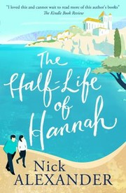Cover of: The half life of Hannah