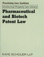 Cover of: Pharmaceutical And Biotech Patent Law