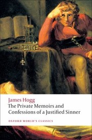 Cover of: The Private Memoirs And Confessions Of A Justified Sinner