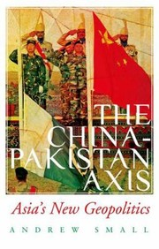 Cover of: The ChinaPakistan Axis