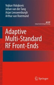Cover of: Multiband Rf Frontends With Adaptive Image Rejection A Dectbluetooth Case Study