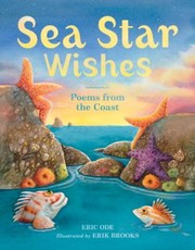 Cover of: Sea Star Wishes Poems From The Coast