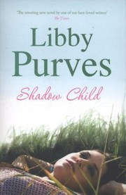 Cover of: Shadow Child Libby Purves