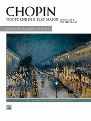 Cover of: Nocturne In Eflat Major Opus 9 No 2 For The Piano