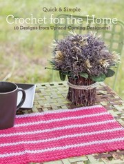 Cover of: Crochet For The Home 10 Designs From Upandcoming Designers