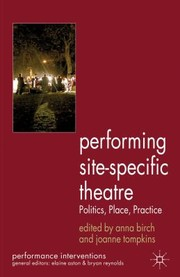 Cover of: Performing SiteSpecific Theatre