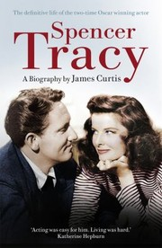 Cover of: Spencer Tracy James Curtis