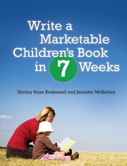 Cover of: Write A Marketable Childrens Book In 7 Weeks