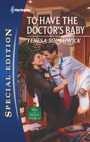 Cover of: To Have The Doctors Baby