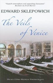 Cover of: The Veils Of Venice An Urbino Macintyre Mystery