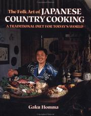 Cover of: The folk art of Japanese country cooking