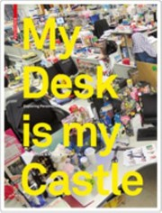 Cover of: My Desk Is My Castle Exploring Personalisation Cultures