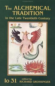 Cover of: The Alchemical Tradition in the Late Twentieth Century (IO) | Richard Grossinger